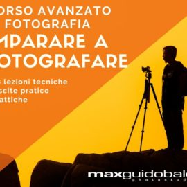 CORSO di Fotografia AVANZATO – Falconara  (AN)